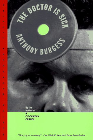 The doctor is sick - Anthony Burgess