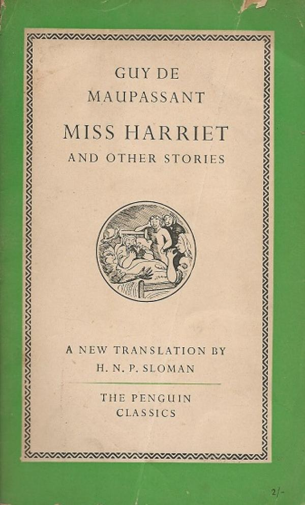 Miss harriet, and other stories - Guy de Maupassant
