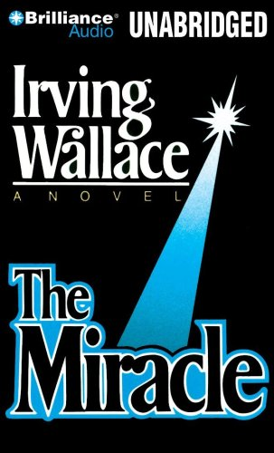 The miracle - Irving Wallace