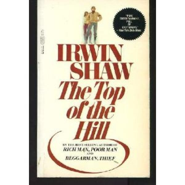 The top of the hill - Irwin Shaw