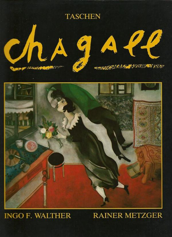 Marc chagall 1887-1985 painting as poetry - Ingo F. Walther