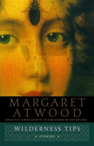 Wilderness tips - Margaret Atwood