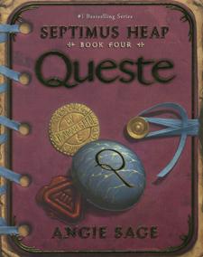 Queste:septimus heap book four - Angie Sage