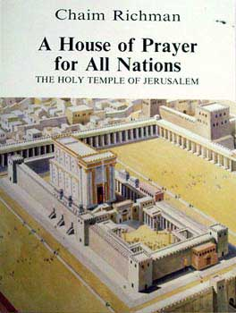 A house of prayer for all nations / Chaim Richman
