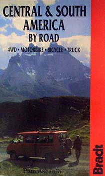 Central & south america by road bra / Bradt