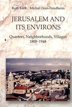 Jerusalem and its environs - Ruth Kark, Michael Oren-nordheim