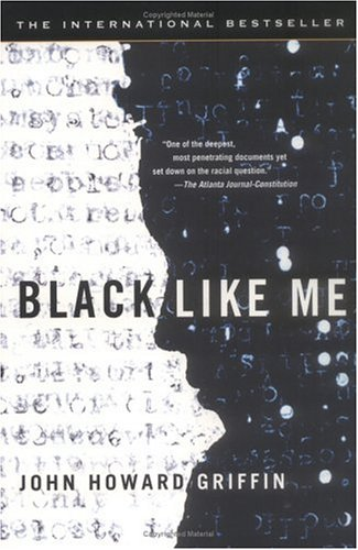 Black like me - John Howard Griffin