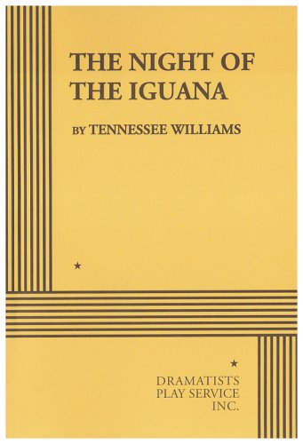 The night of the iguana - Tennessee Williams