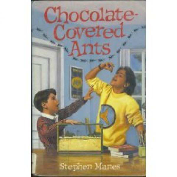 Chocolate-covered ants - STEPHEN MANES