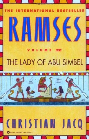 Ramses: The Lady of Abu Simbel - Ramses #4 - Christian Jacq