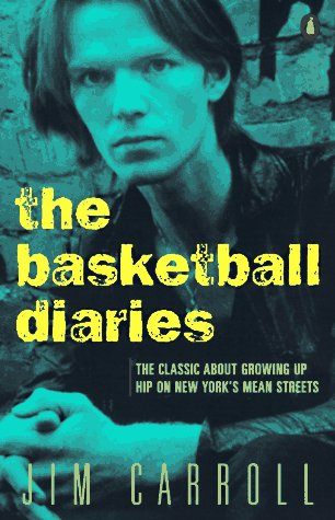 The basketball diaries - Jim Carroll