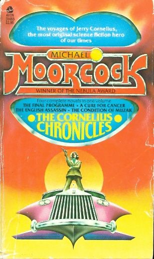 the cornelius chronicles Four complete novels - Michael Moorcock