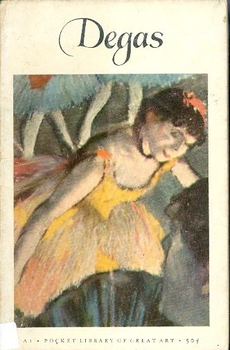 degas pocket library of great art - daniel catton rich