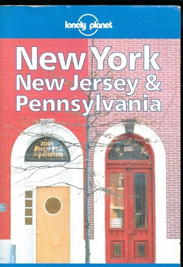 new york new jersey and pennsylvania lonely planet - lonely planet