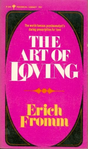 The art of loving / Erich From