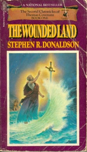 The wounded land - A DEL REY BOOK # / Stephen R Donaldson