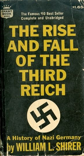 The rise and fall of the third reich - A HISTORY  OF NAZI GERMANY - PAN BOOKS # / William L Shirer