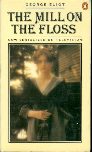 The mill on the floss - NELSON CLASSICS # / George Eliot