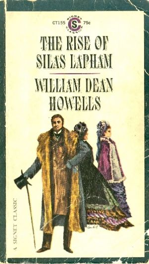 The rise of silas lapham / William Dean Howells