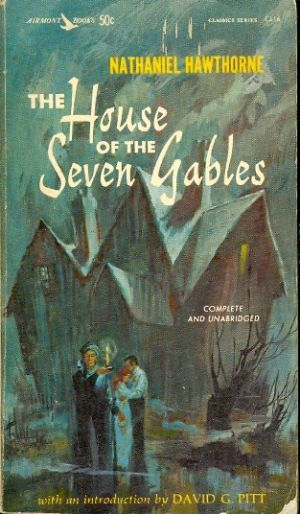 The house of the seven gables / Nathaniel Hawthorne