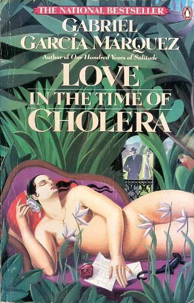 Love in the time of cholera - Gabriel García Márquez