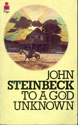 To a god unknown / John Steinbeck