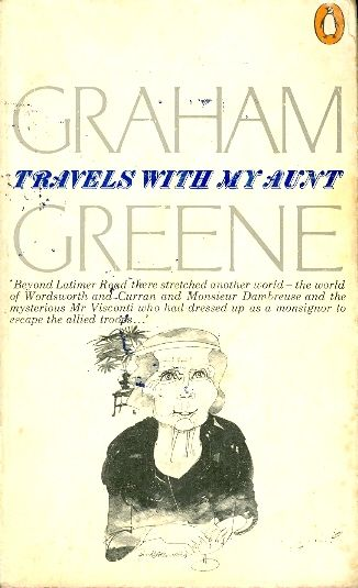 Travels with my aunt / Graham Greene