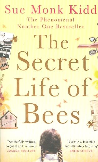 The secret life of bees - Sue Monk Kidd