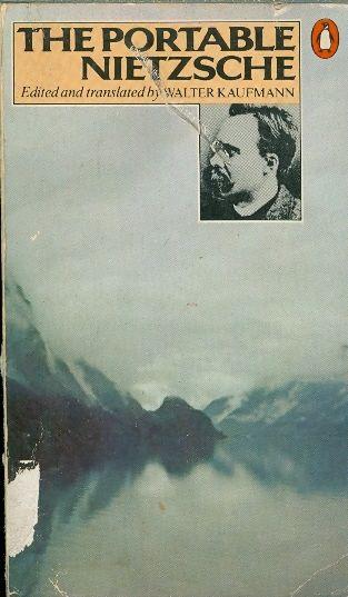 The portable nietzsche - Walter Kaufmann
