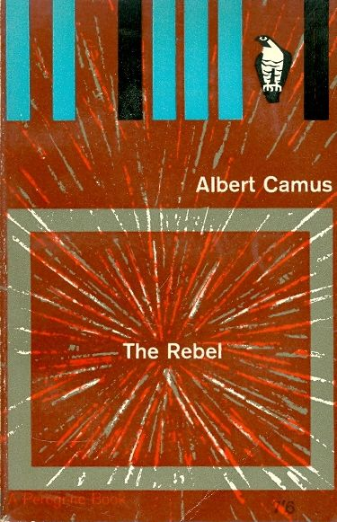 The rebel - Albert Camus