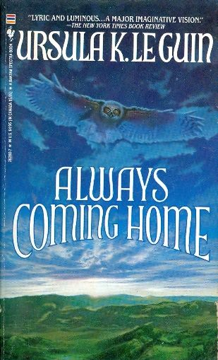 Always coming home / Ursula K Leguin
