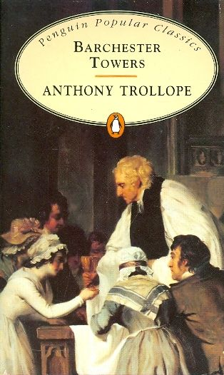 Barchester towers / Anthony Trollope