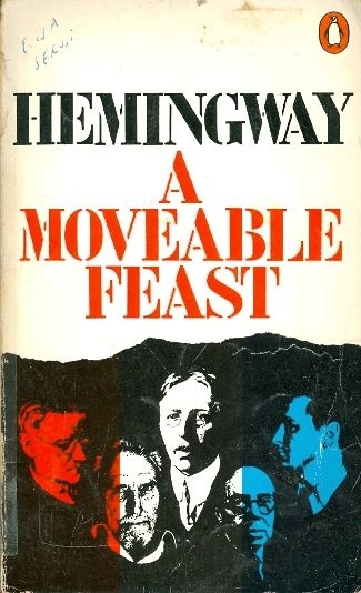 A moveable feast - PENGUIN BOOKS # / Ernest Hemingway