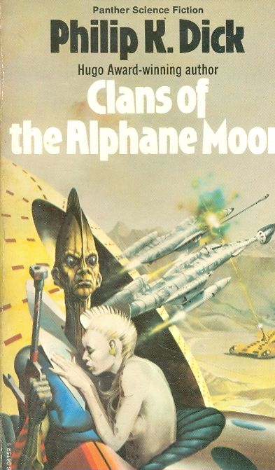 clans fo the alphane moon - Philip K Dick