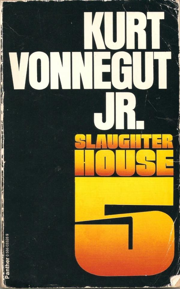 slaughter house five - kurt vonnegut jr