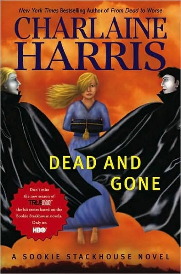 Dead and Gone - The Ninth Book - Charlaine Harris