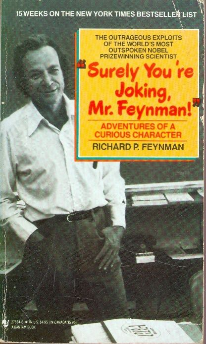 Surely Your Joking Mr Feynman - Richard Feynman