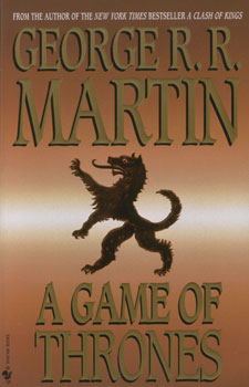 A Games of Thrones [Bantam Edition] - George R.R. Martin