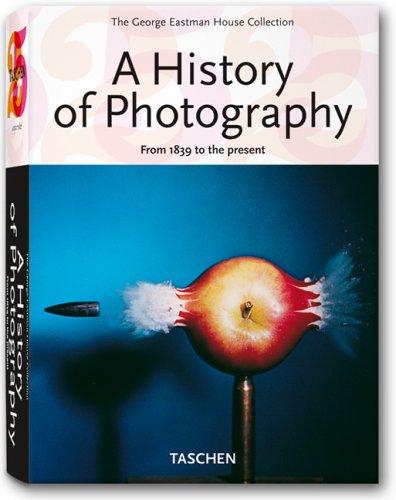 Geschichte der Photographie - Von 1839 bis heute. 25 Jahre Taschen. Jubiläumsausgabe -
