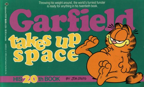 Garfield Takes Up Space - His 20th book / Jim Davis