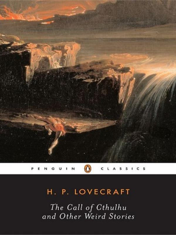 The Call of Cthulhu and Other Weird Stories - H. P. Lovecraft