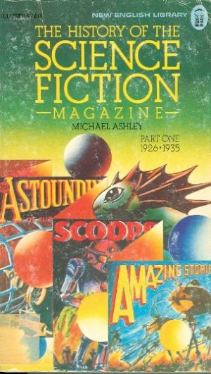 The History of the Science Fiction Magazine Part 1 /
