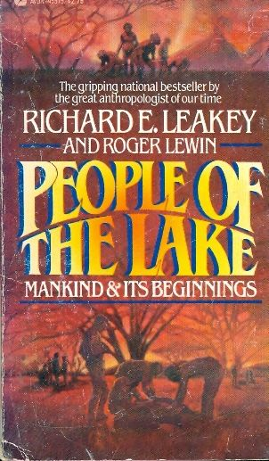 PEOPLE OF THE LAKE / RICHARD E LEAKEY