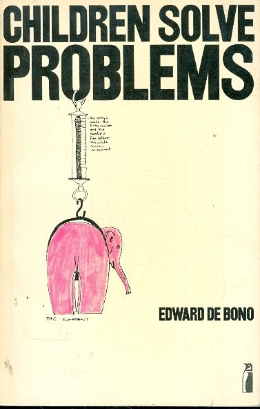 CHILDREN SOLVE PROBLEMS / EDWARD DE BONO