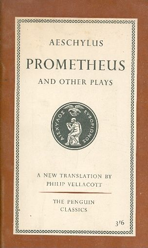 PROMETHEUS AND OTHER PLAYS / aeschylus