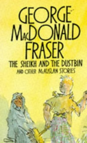 The Sheikh and the Dustbin / George MacDonald Fraser