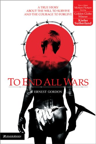 To End All Wars / Ernest Gordon