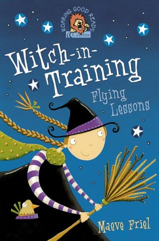 Flying Lessons (Witch-in-Training) / Maeve Friel