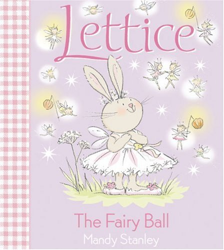 Lettice: The Fairy Ball / Mandy Stanley