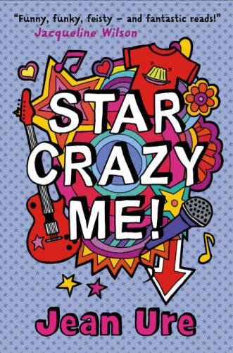 Star Crazy Me! / Jean Ure